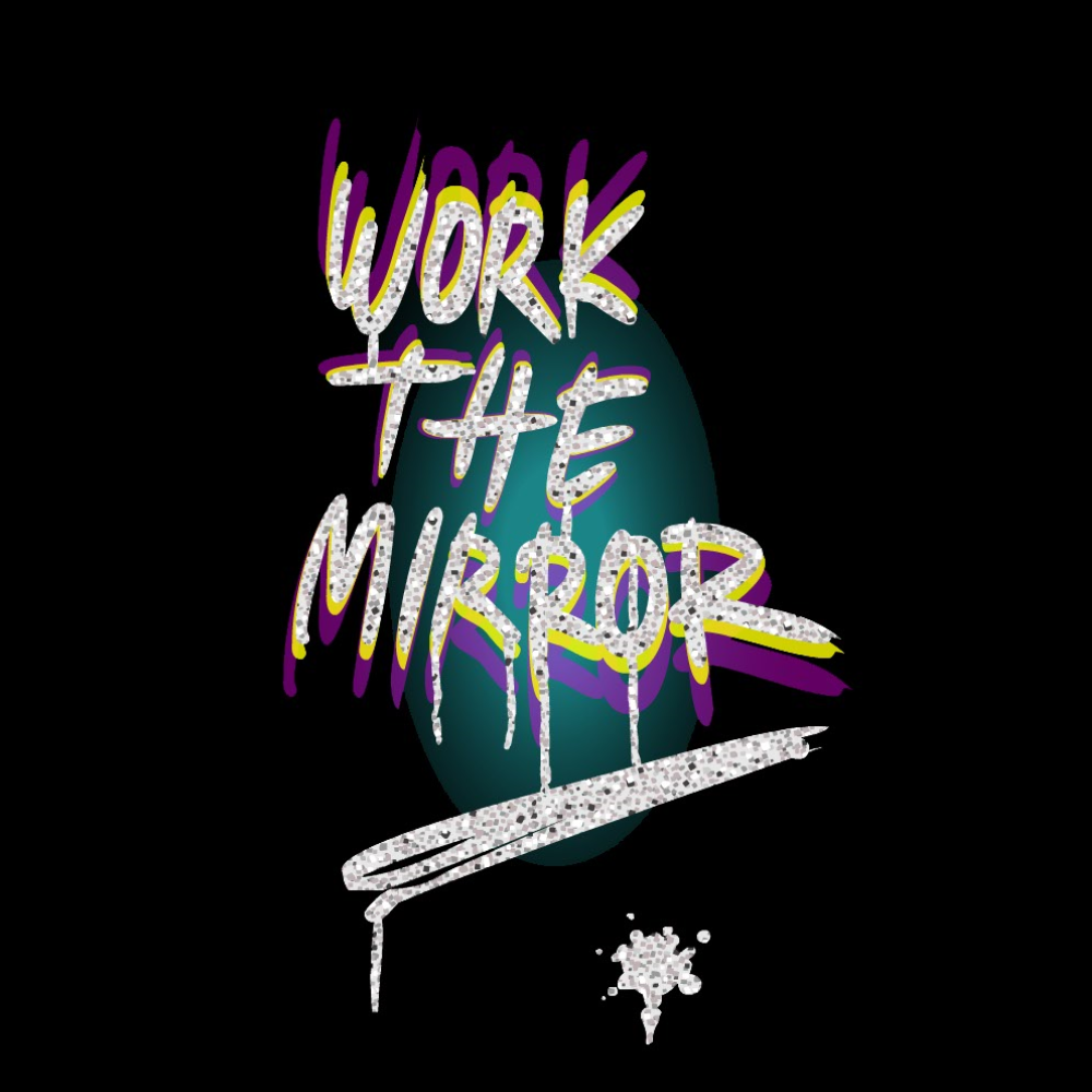 Animations2-WorkTheMirror